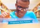 Secretaria da Educação publica edital do Mais Futuro